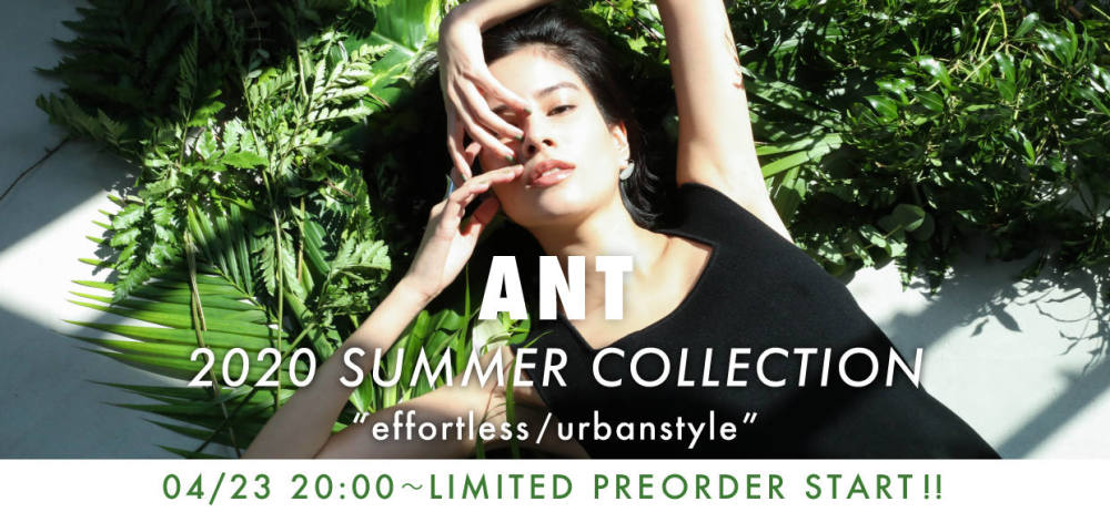 2020 ANT Summer Collection